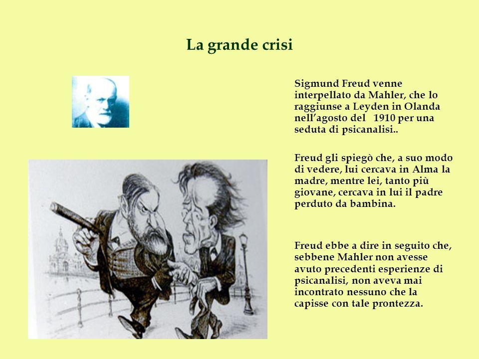 La grande crisi Sigmund Freud venne interpellato da Mahler, che lo raggiunse a Leyden in Olanda nellagosto del 1910 per una seduta di psicanalisi.. Fr
