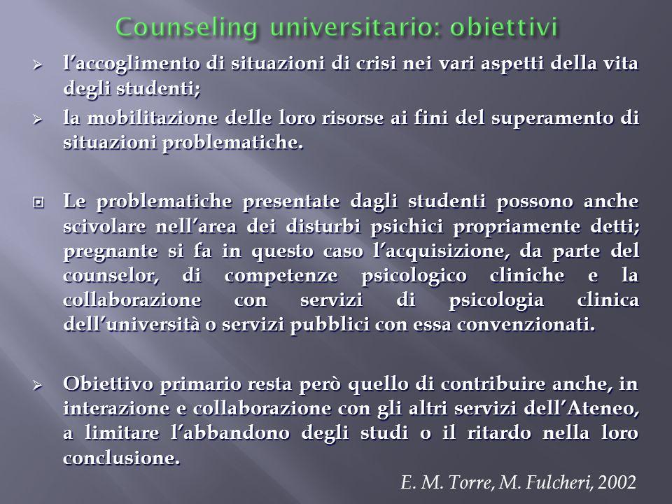laccoglimento di situazioni di crisi nei vari aspetti della vita degli studenti; laccoglimento di situazioni di crisi nei vari aspetti della vita degl