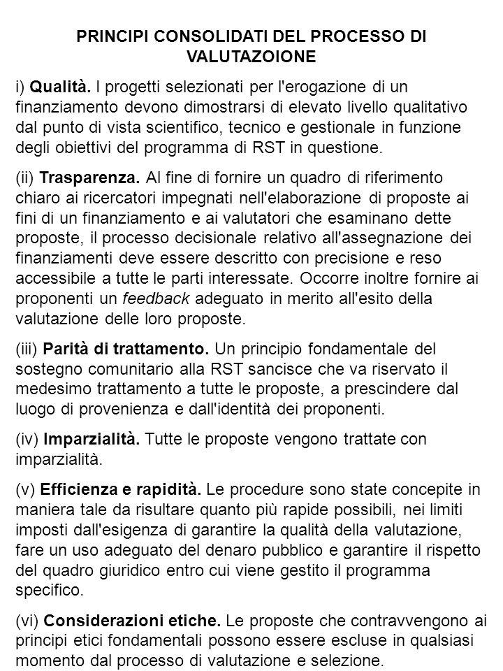 PRINCIPI CONSOLIDATI DEL PROCESSO DI VALUTAZOIONE i) Qualità.