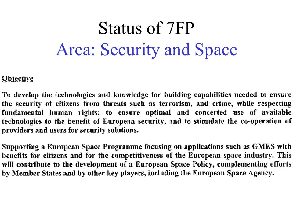 Status of 7FP Area: Security and Space