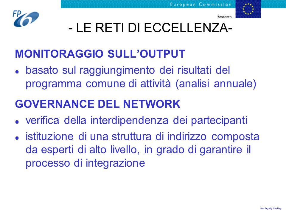Not legally binding - LE RETI DI ECCELLENZA- MONITORAGGIO SULLOUTPUT l basato sul raggiungimento dei risultati del programma comune di attività (anali
