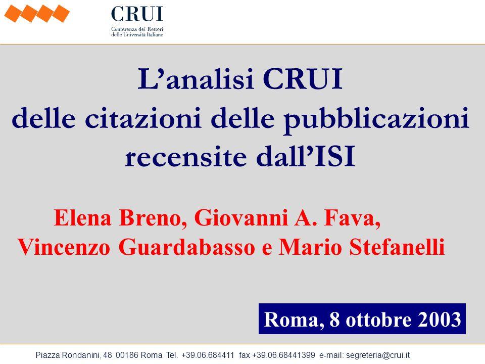 ISI Italian Citation Report 1981-1999 Numero di pubblicazioni: 459.740 Numero di citazioni: 3.209.760 Numero di autori: 2.423.201 Numero di affiliazioni: 1.089.252 Numero di riviste: 9.335