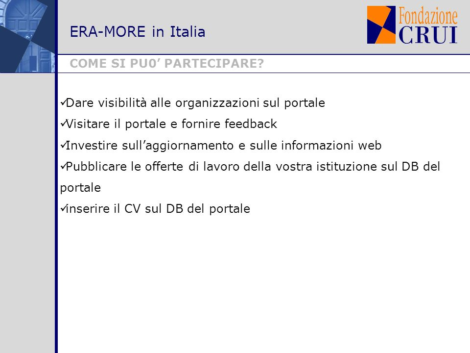 ERA-MORE in Italia COME SI PU0 PARTECIPARE.