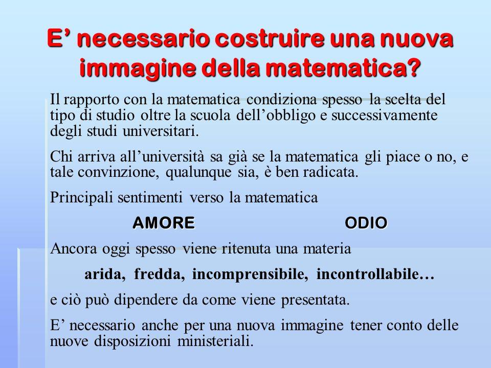 Problemi e matematica E nel risolvere i problemi con i quali era costretto a confrontarsi che l uomo ha cominciato ad elaborare le sue conoscenze matematiche.