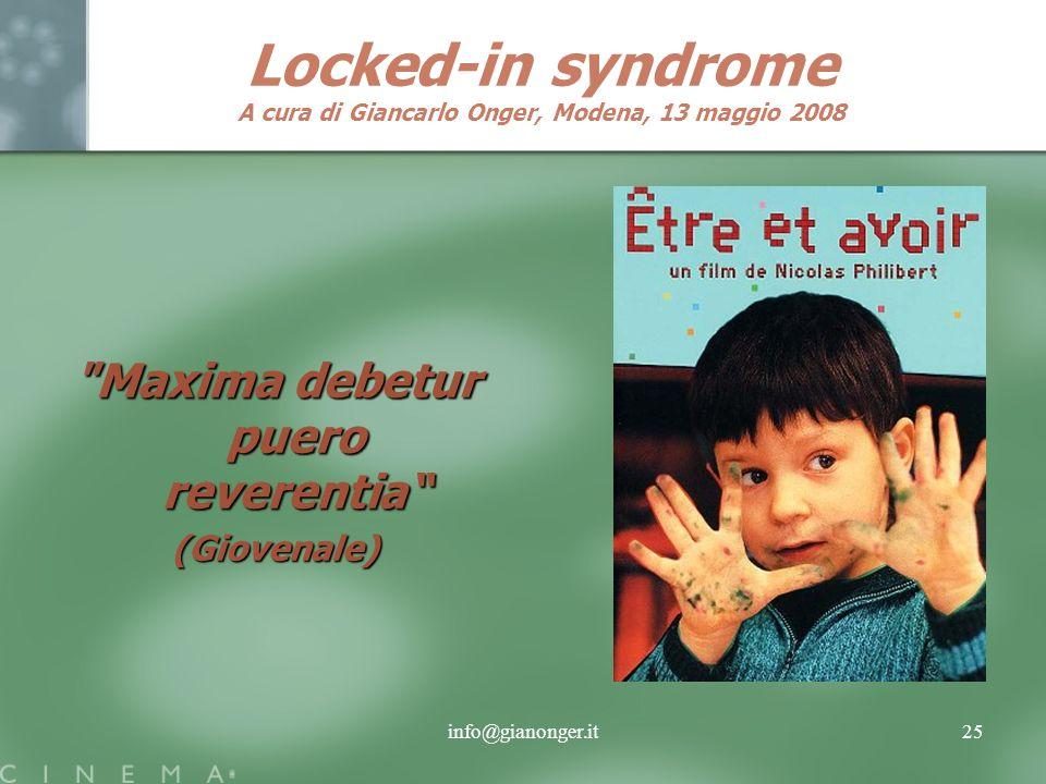 info@gianonger.it25 Locked-in syndrome A cura di Giancarlo Onger, Modena, 13 maggio 2008