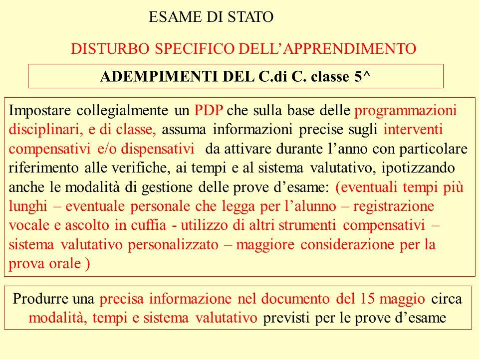 ESAME DI STATO DISTURBO SPECIFICO DELLAPPRENDIMENTO ADEMPIMENTI DEL C.di C.