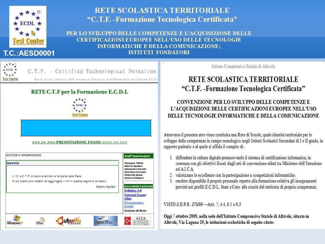 T.C.:AESD0001 LI.C. e C.T.P. di Asolo è entrato a far parte della Rete. Al più presto provvederò ad aggiungere il link in questa pagina di accesso. Al