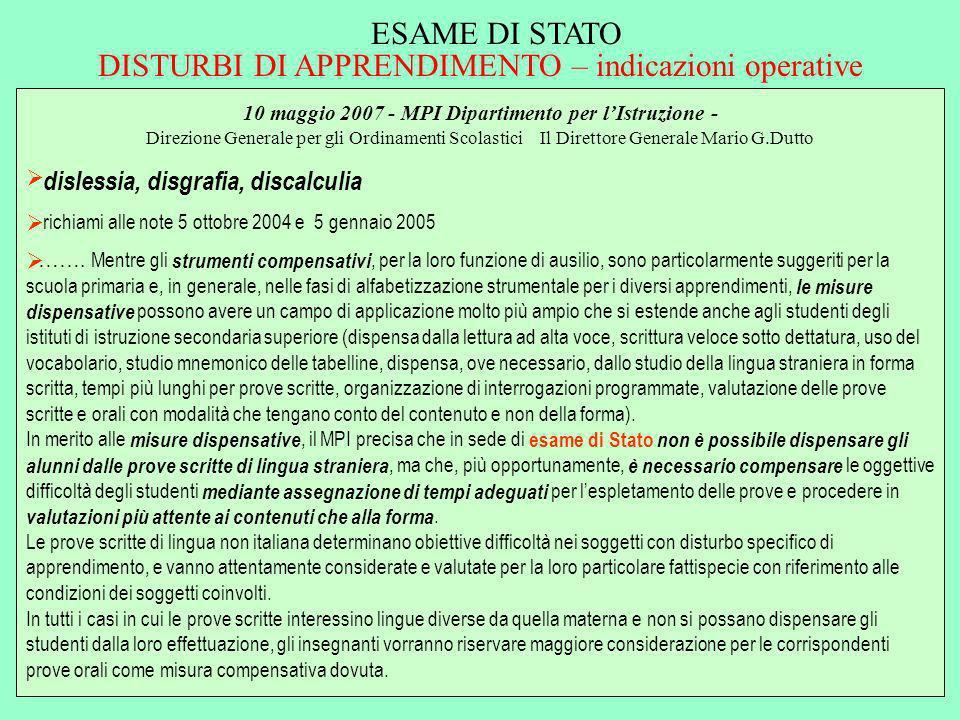 ESAME DI STATO DISTURBI DI APPRENDIMENTO – indicazioni operative 10 maggio 2007 - MPI Dipartimento per lIstruzione - Direzione Generale per gli Ordina