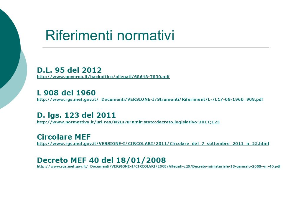 Riferimenti normativi D.L.