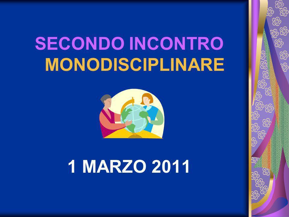 SECONDO INCONTRO MONODISCIPLINARE 1 MARZO 2011