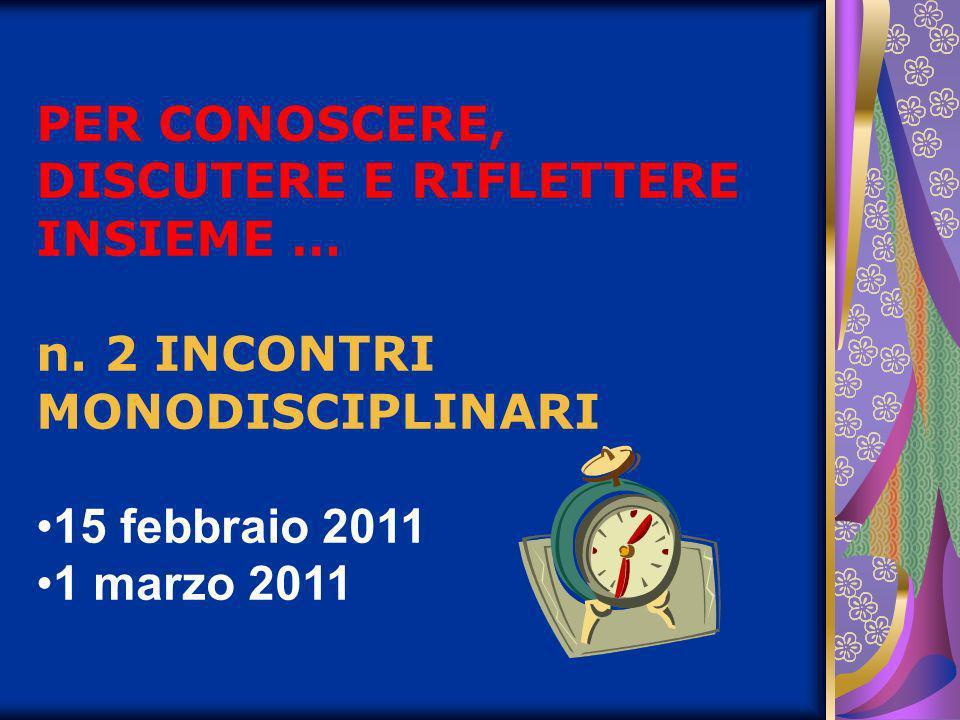 PRIMO INCONTRO MONODISCIPLINARE 15 FEBBRAIO 2011