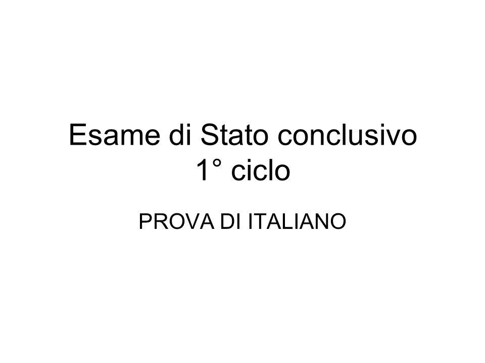 Esame di Stato conclusivo 1° ciclo PROVA DI ITALIANO