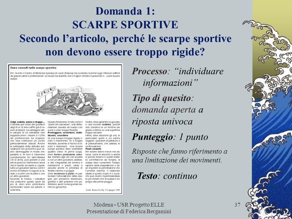 Modena - USR Progetto ELLE Presentazione di Federica Bergamini 36 ESEMPI tratti dalle prove Ocse Pisa
