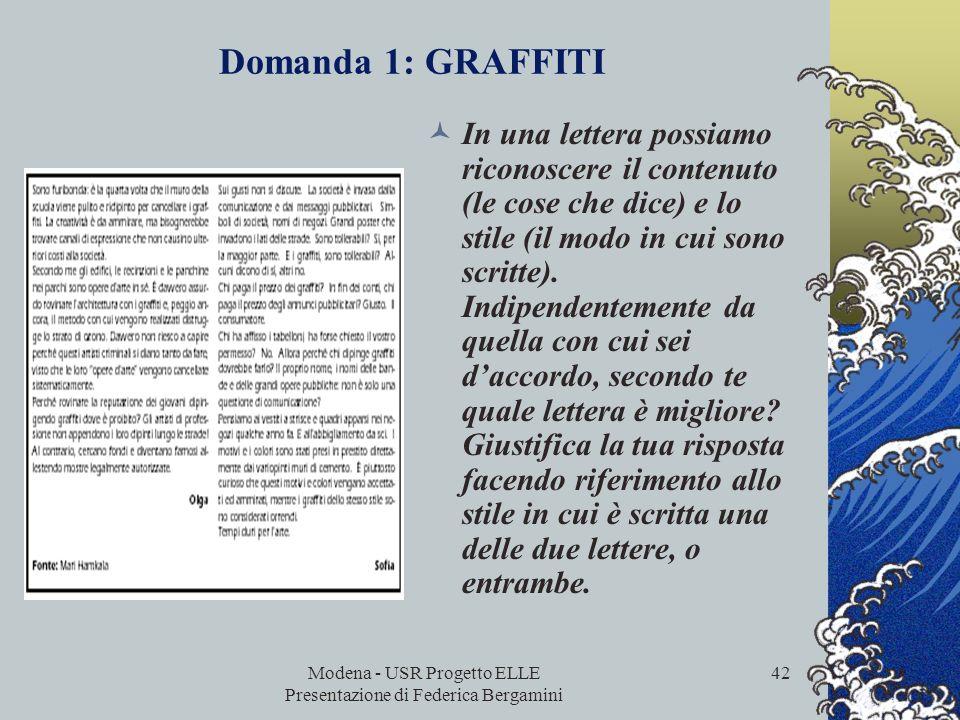 Modena - USR Progetto ELLE Presentazione di Federica Bergamini 41 Domanda 1: LAGO CIAD Fattori legati alla difficoltà del quesito: - occorre mettere i