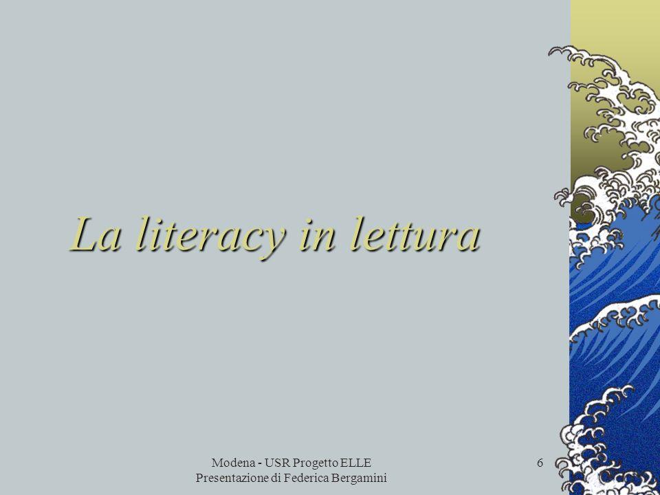 Modena - USR Progetto ELLE Presentazione di Federica Bergamini 5 Strumenti Lindagine utilizza i seguenti strumenti: Prove per la rilevazione delle com
