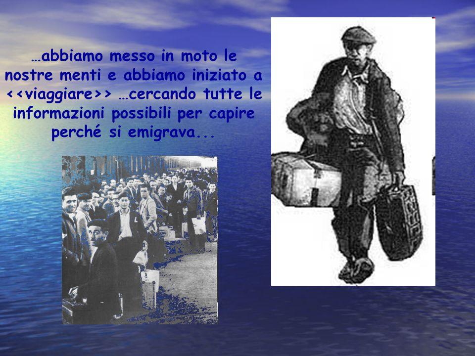 Gli italiani, grandi protagonisti dellemigrazione, partirono in cerca di migliori condizioni di vita e di un lavoro in vari paesi, come Belgio, Francia, Svizzera e nelle Americhe !