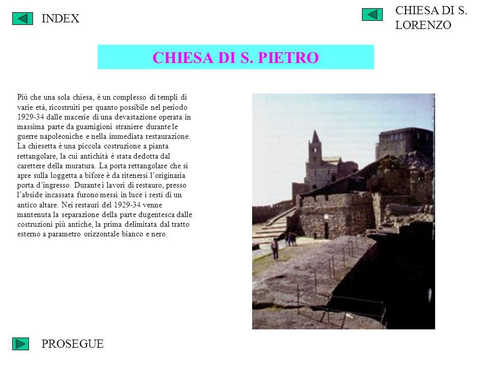 INDEX CHIESA DI S. LORENZO CHIESA DI S. PIETRO Più che una sola chiesa, è un complesso di templi di varie età, ricostruiti per quanto possibile nel pe