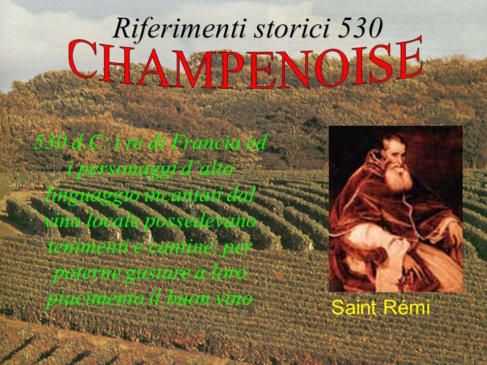 530 d.C: i re di Francia ed i personaggi dalto linguaggio incantati dal vino locale possedevano tenimenti e cantine, per poterne gustare a loro piacim