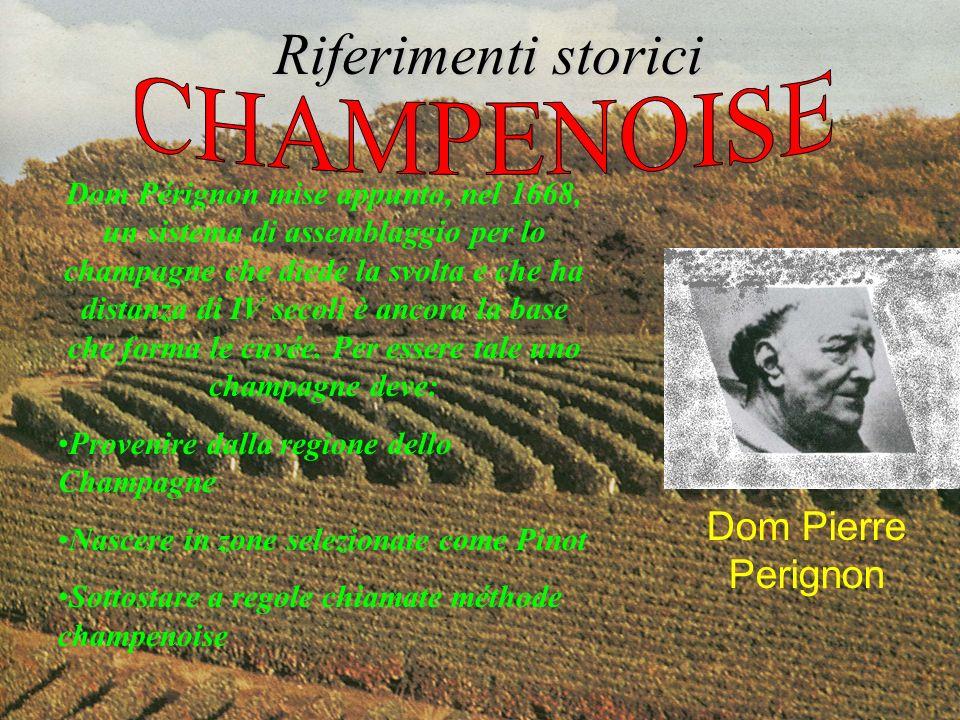 Riferimenti storici Dom Pierre Perignon Dom Pérignon non si limitò a migliorare la coltivazione delle viti, ma adottò la bottiglia in vetro robusto; inventò la flùte da champagne; adottò il tappo in sughero.