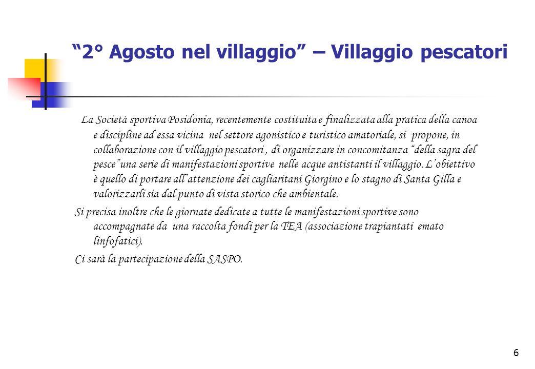 7 Bozza della manifestazione TORNEO DI DRAGON BOAT Al torneo parteciperanno dei gruppi che negli ultimi anni hanno dato vita a Cagliari ad entusiasmanti Festivals.