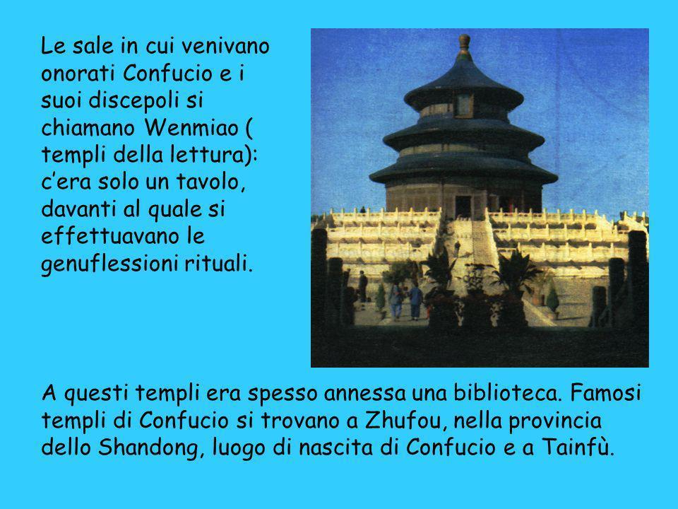 Le sale in cui venivano onorati Confucio e i suoi discepoli si chiamano Wenmiao ( templi della lettura): cera solo un tavolo, davanti al quale si effe