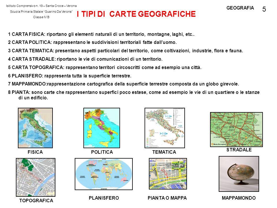 GEOGRAFIA I TIPI DI CARTE GEOGRAFICHE 1 CARTA FISICA: riportano gli elementi naturali di un territorio, montagne, laghi, etc.. 2 CARTA POLITICA: rappr
