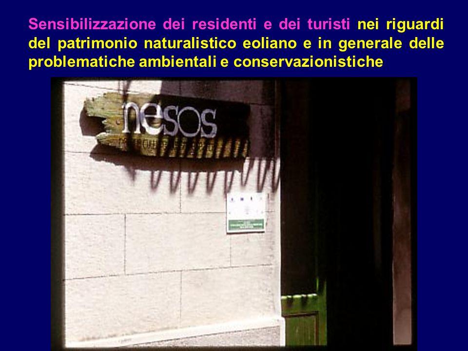 Sensibilizzazione dei residenti e dei turisti nei riguardi del patrimonio naturalistico eoliano e in generale delle problematiche ambientali e conserv