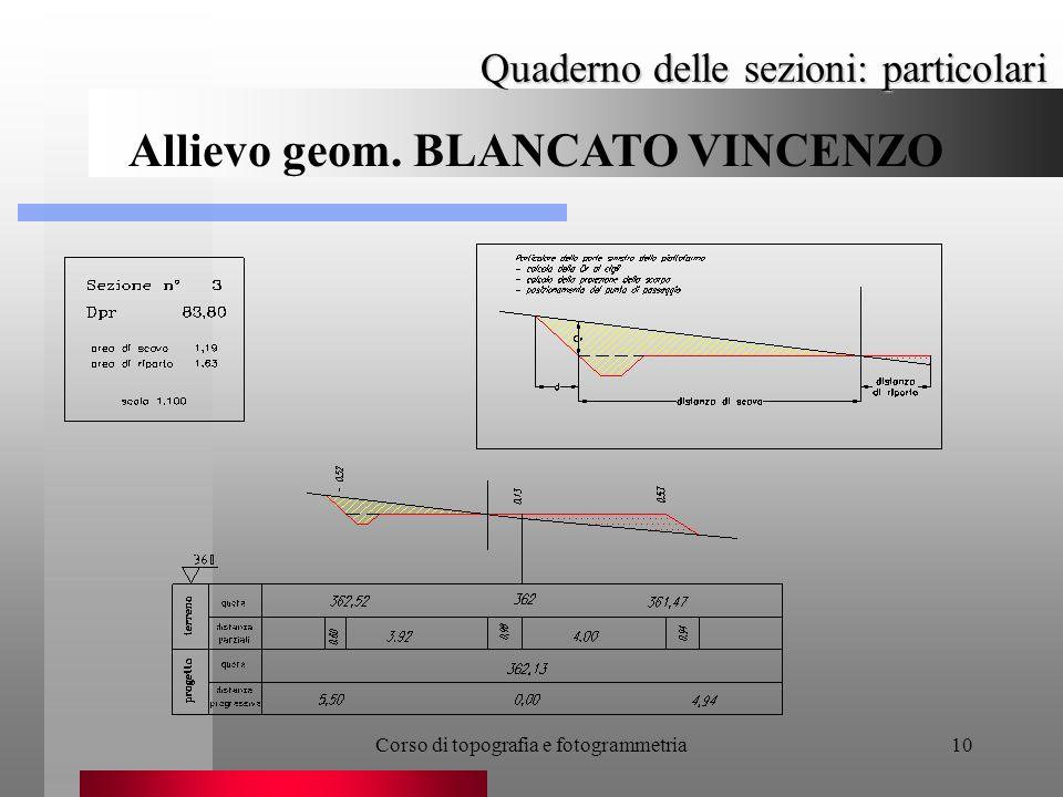 Corso di topografia e fotogrammetria10 Quaderno delle sezioni: particolari Allievo geom.