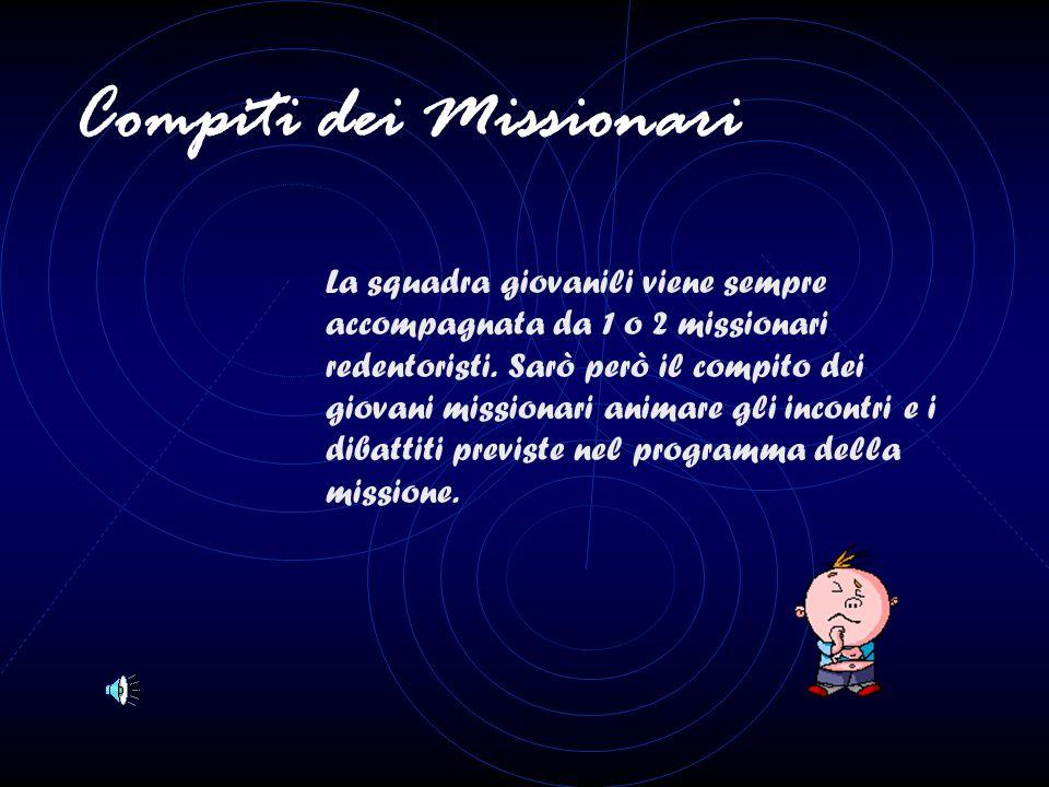 Occorre tener presente, nella scelta e preparazione dei missionari che essi devono tendere ad essere soprattutto dei testimoni, perché l'uomo contempo