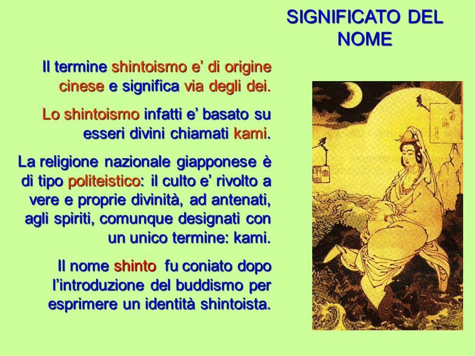 LA STORIA Le origini origini dello shintoismo non possono più essere rintracciate, esse si perdono nella notte dei tempi in epoche preistoriche.