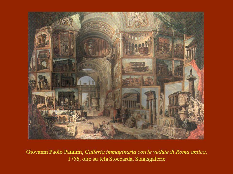 Giovanni Paolo Pannini, Galleria immaginaria con le vedute di Roma antica, 1756, olio su tela Stoccarda, Staatsgalerie
