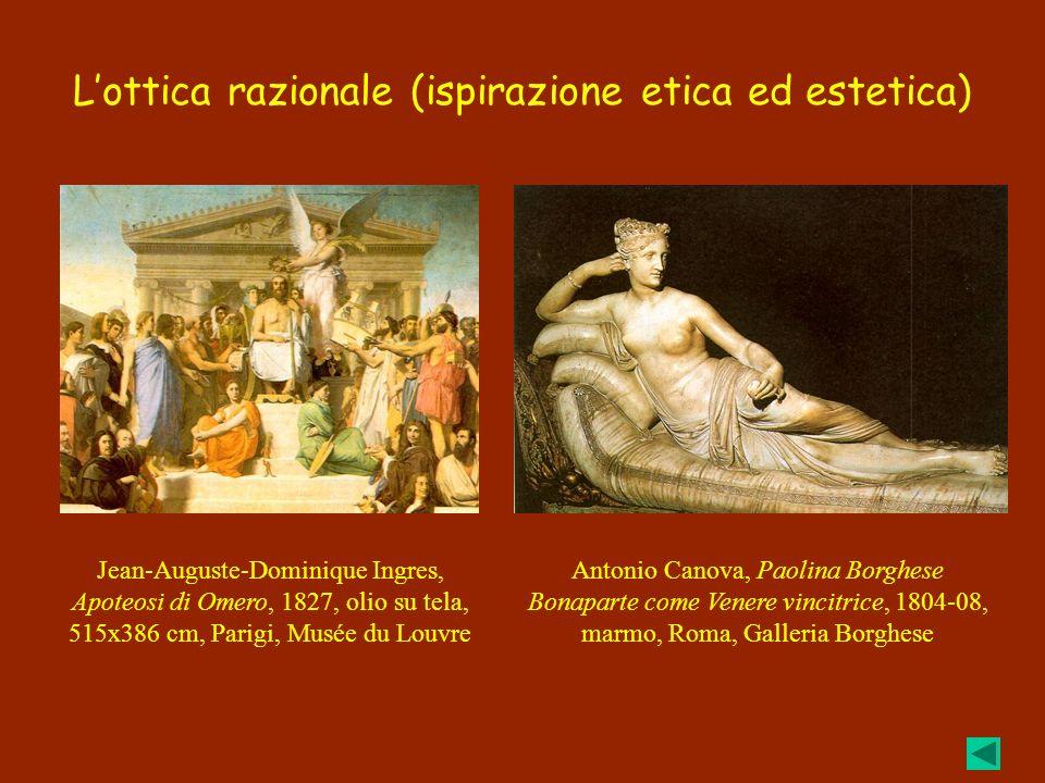 Lottica razionale (ispirazione etica ed estetica) Antonio Canova, Paolina Borghese Bonaparte come Venere vincitrice, 1804-08, marmo, Roma, Galleria Bo