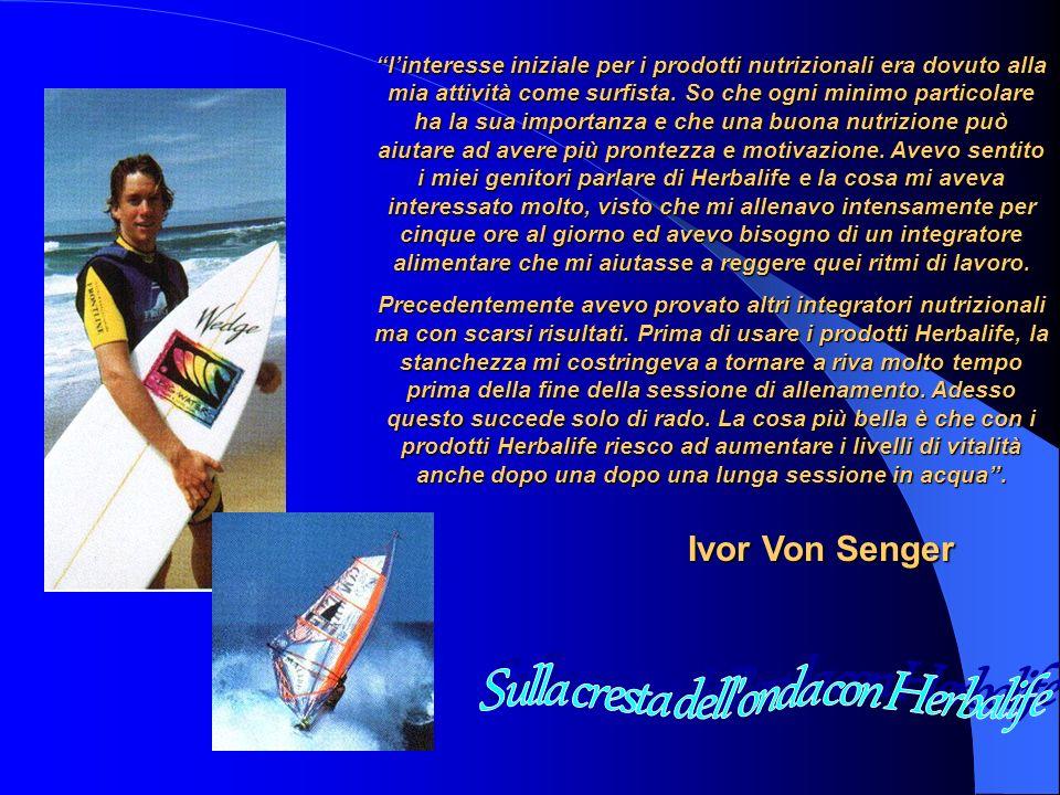 linteresse iniziale per i prodotti nutrizionali era dovuto alla mia attività come surfista.