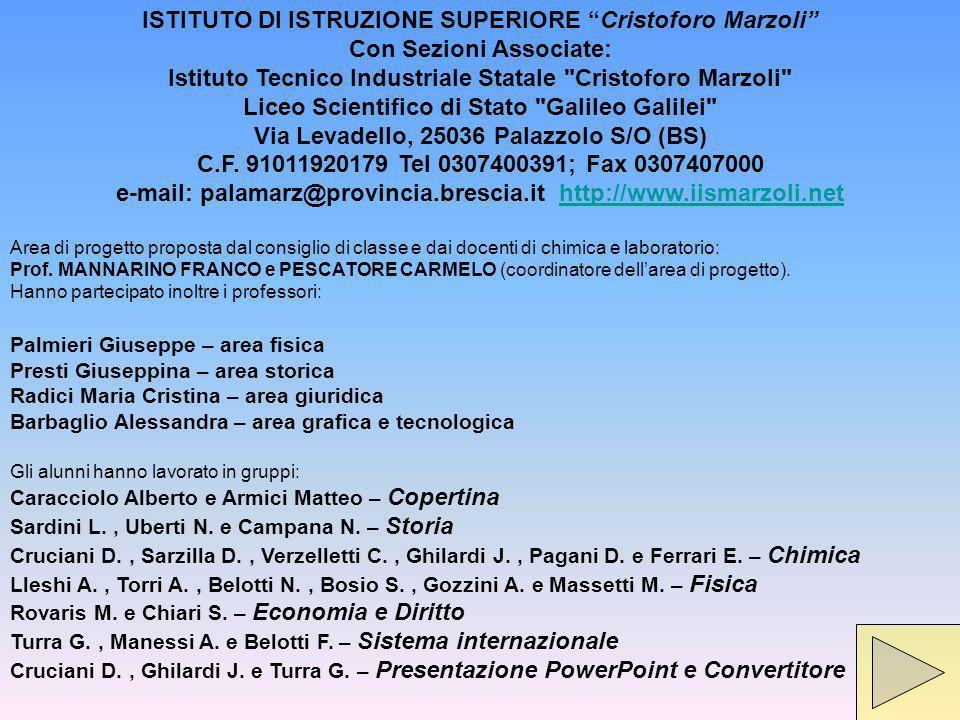 ISTITUTO DI ISTRUZIONE SUPERIORE Cristoforo Marzoli Con Sezioni Associate: Istituto Tecnico Industriale Statale