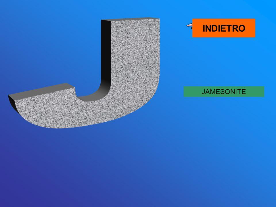 JAMESONITE INDIETRO