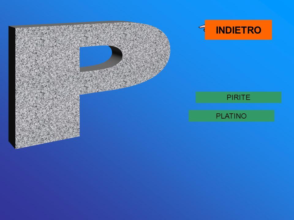 PIRITE PLATINO INDIETRO