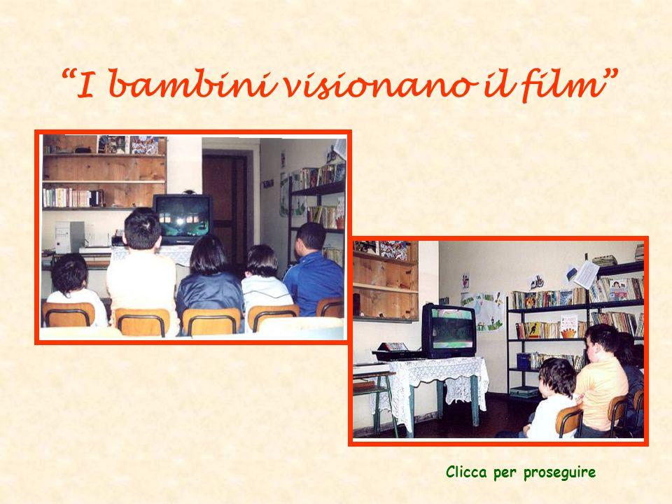 I bambini visionano il film Clicca per proseguire