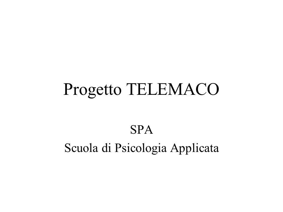 Progetto TELEMACO SPA Scuola di Psicologia Applicata
