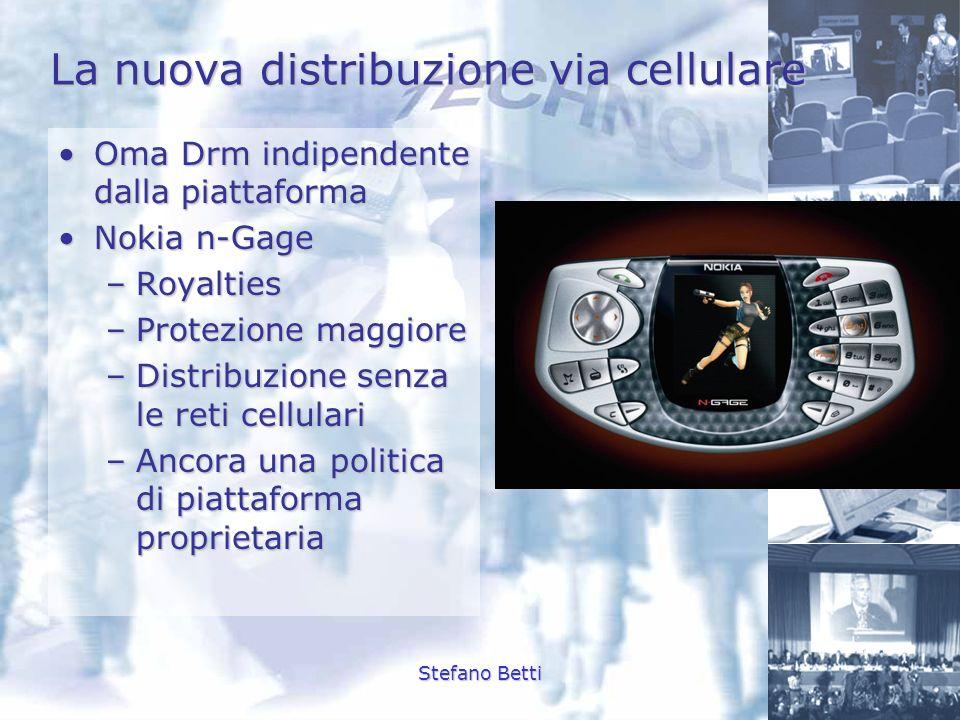 Stefano Betti La nuova distribuzione via cellulare Oma Drm indipendente dalla piattaformaOma Drm indipendente dalla piattaforma Nokia n-GageNokia n-Ga