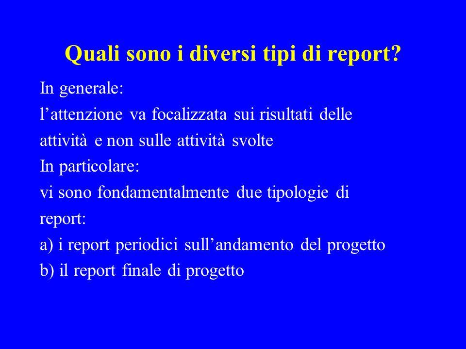 Quali sono i diversi tipi di report.