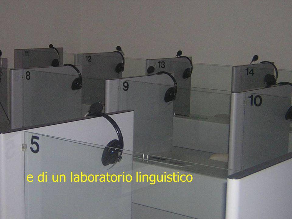e di un laboratorio linguistico