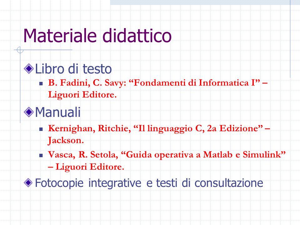 Materiale didattico Libro di testo B. Fadini, C.