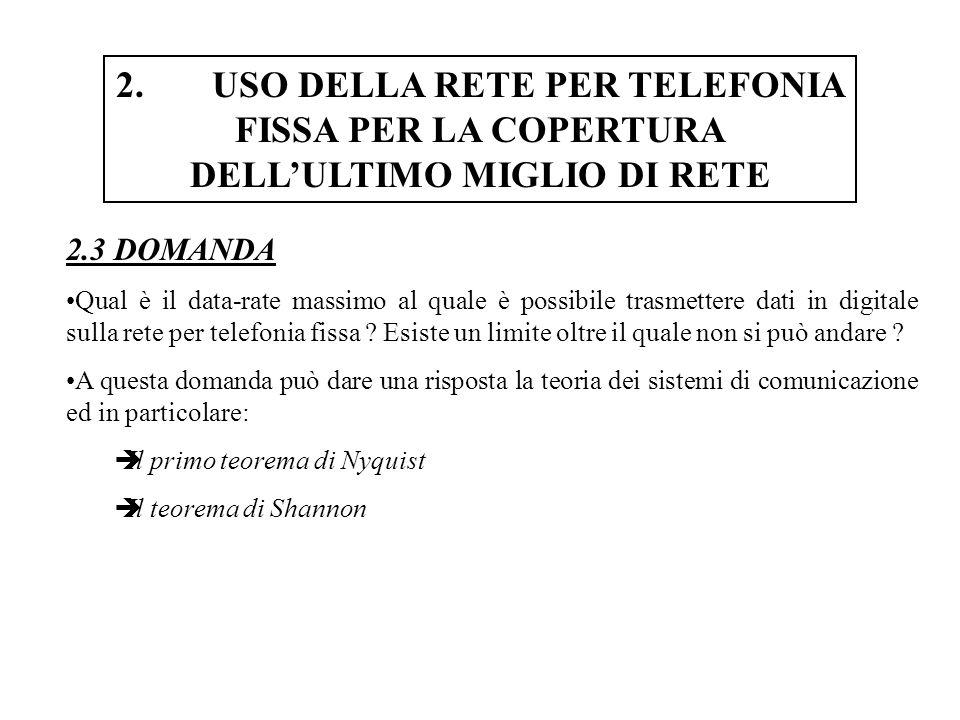 4.TECNOLOGIE DI TRASMISSIONE-DATI SU RETI PER TELEFONIA FISSA 4.14 VDSL: MODELLO DEL SISTEMA DI COMUNICAZIONE