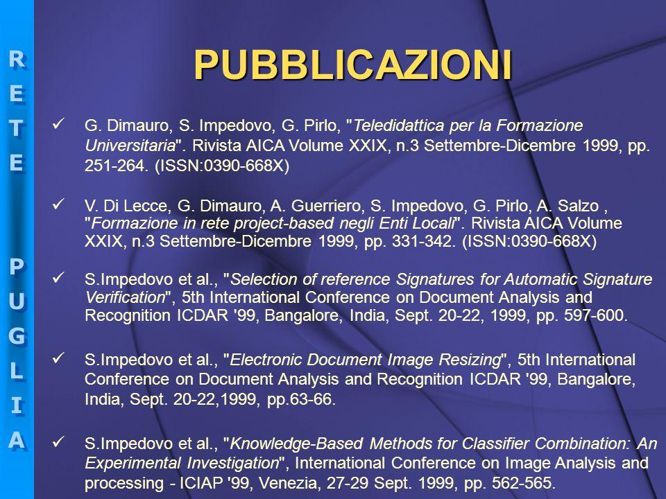 RETEPUGLIARETEPUGLIA RETEPUGLIARETEPUGLIA PUBBLICAZIONI G. Dimauro, S. Impedovo, G. Pirlo,