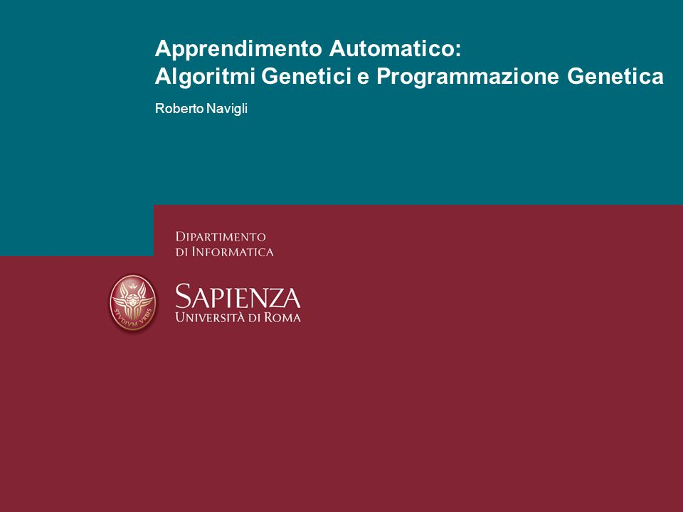 Algoritmi genetici e programmazione genetica Roberto Navigli PG: un esempio Supponiamo che il nostro programma calcoli la funzione: Il suo albero sintattico è il seguente: Simboli terminali: x, y e costanti (es.