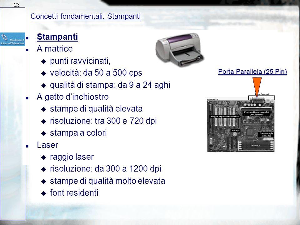 n Collegamenti di dispositivi n Porta Parallela (LPT) u stampante u 8 bit alla volta (veloce) n Porta Seriale (COM, PS2) u multiuso (mouse, cavi di tr