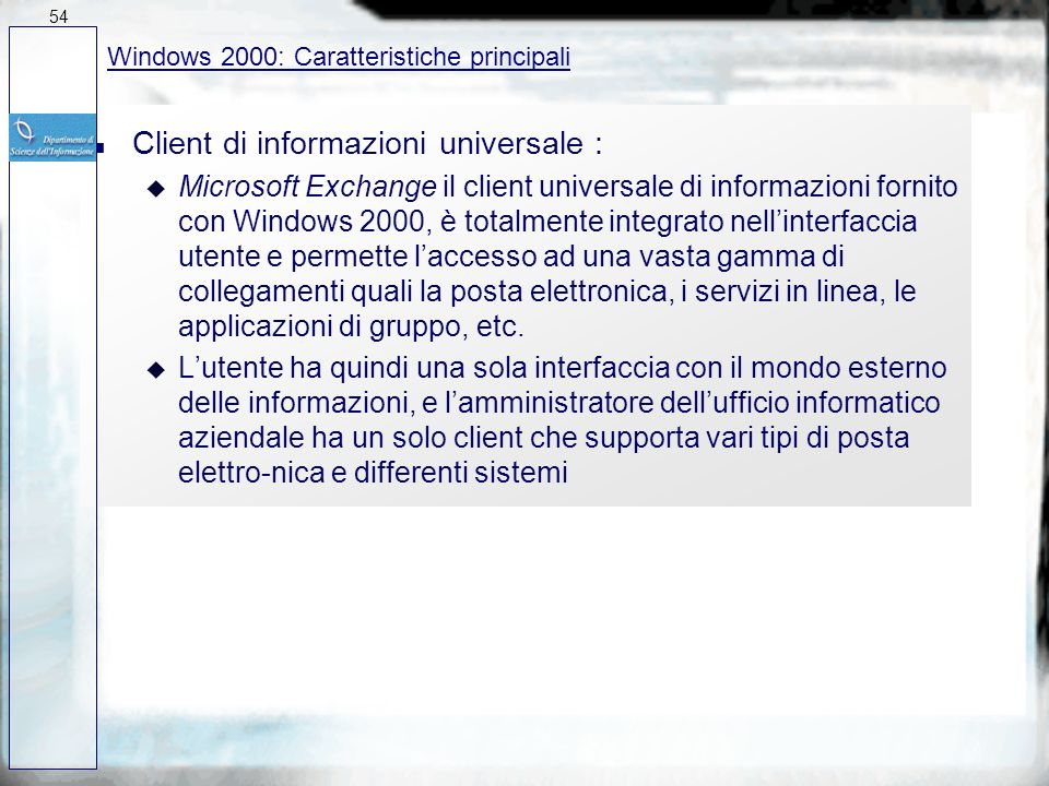 n Uso dei computer (portatili) ovunque : u Windows 95 offre un client per il collegamento remoto in rete che permette laccesso su chiamata da linea co