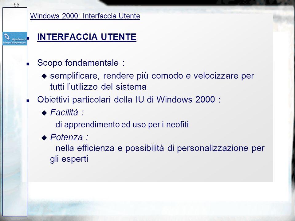 n Client di informazioni universale : u Microsoft Exchange il client universale di informazioni fornito con Windows 2000, è totalmente integrato nelli