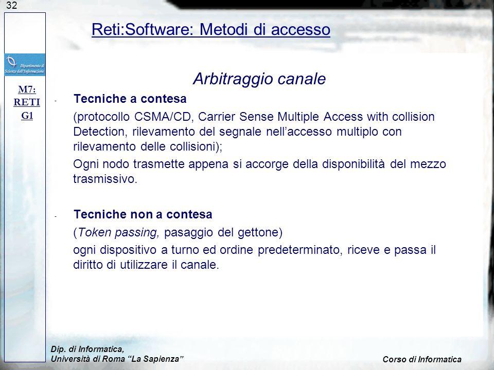 32 Arbitraggio canale - Tecniche a contesa (protocollo CSMA/CD, Carrier Sense Multiple Access with collision Detection, rilevamento del segnale nellac