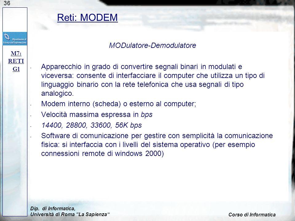 36 MODulatore-Demodulatore - Apparecchio in grado di convertire segnali binari in modulati e viceversa: consente di interfacciare il computer che util